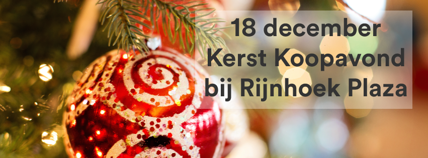 Kerst Koopavond Rijnhoek Plaza